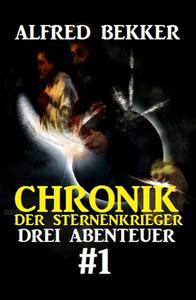 Chronik der Sternenkrieger: Drei Abenteuer #1