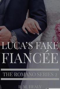 Luca's Fake Fiancee