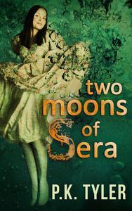Two Moons of Sera