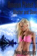 Amazon Planet 3: Master and Slave
