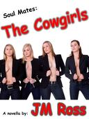 Soul Mates: The Cowgirls
