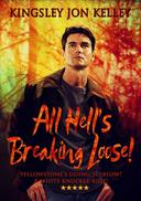 All Hell's Breaking Loose!