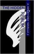 The Hidden Realm - Novella 2