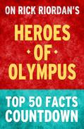 Heroes of Olympus - Top 50 Facts Countdown