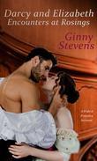 Darcy and Elizabeth: Encounters at Rosings