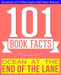 Ocean at the End of the Lane - 101 Amazingly True Facts You Didn't Know