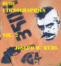 Rude Ethnographies