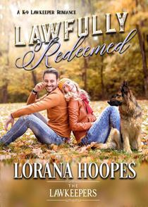Lawfully Redeemed: A K9 Lawkeeper Romance