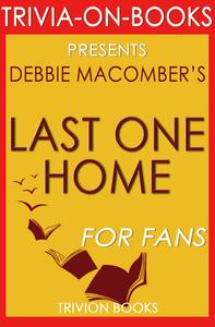 Last One Home by Debbie Macomber (Trivia-On-Books)