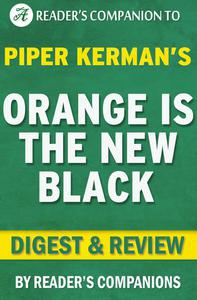 Orange is the New Black by Piper Kerman | Digest & Review