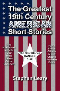 The Greatest 19th Century American Short Stories