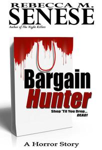 Bargain Hunter: A Horror Story