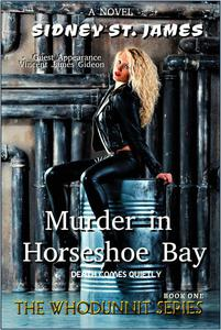 Murder in Horseshoe Bay - Death Comes Quietly