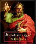 Il catechismo di San Pio X