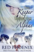 The Keeper Unites the Alphas