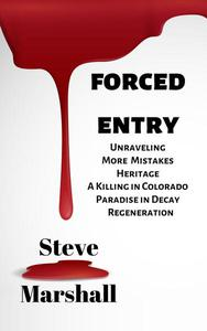 The Forced Entry Collection (1 - 6)