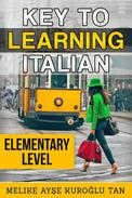 Key To Learning Italian: Elementary Level
