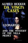 Leonardo and the Mystery of the Villa Medici