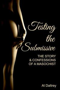 Testing the Submissive