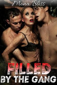 Filled by the Gang Book 1 - Hot Gangbang Menage Erotica