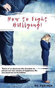 How to Fight Bullying