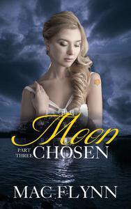 Moon Chosen #3 (BBW Werewolf / Shifter Romance)