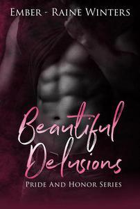 Beautiful Delusions