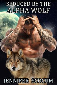 Seduced by the Alpha Wolf