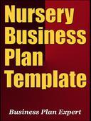 Nursery Business Plan Template (Including 6 Special Bonuses)