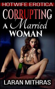 Corrupting a Married Woman