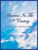 America in the 21st Century, Book Two