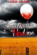 Sweetness Undone