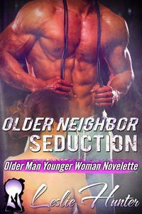 Older Neighbor Seduction