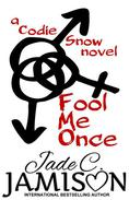 Fool Me Once (Codie Snow #1)