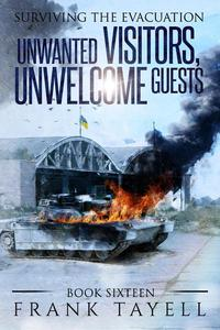 Surviving the Evacuation, Book 16: Unwanted Visitors, Unwelcome Guests
