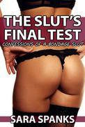 The Slut's Final Test