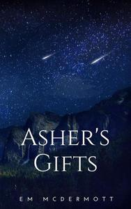 Asher's Gifts