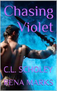 Chasing Violet