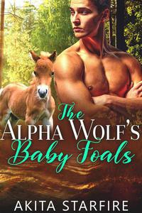 The Alpha Wolf's Baby Foals