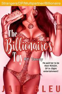 The Billionaire's Toy #1: Tawny