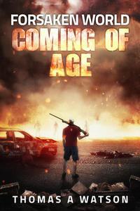 Forsaken World: Coming of Age
