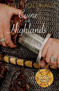 Cuori delle Highlands. Il Lupo