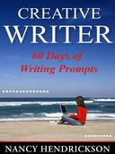 The Creative Writer: 60 Days of Writing Prompts