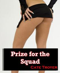 Prize for the Squad (Multiple Partners Erotica)