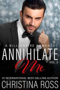 Annihilate Me, Vol. 2