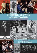 Fighting Clowns of Hollywood: With Laffs by The Firesign Theatre