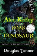 Alec Kerley and the Roar of the Dinosaur