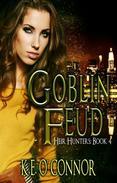 Goblin Feud - Heir Hunters, book 4