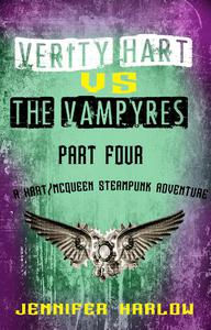 Verity Hart Vs The Vampyres: Part Four