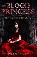 The Blood Princess: Episode One